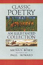 Classic poetry : an illustrated collection