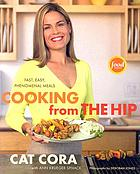 Cooking from the hip : fast, easy, phenomenal meals
