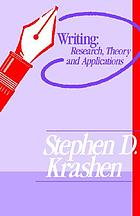 Writing, research, theory, and applications