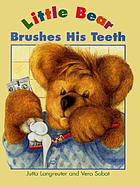 Little Bear brushes his teeth