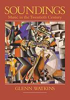 Soundings : music in the twentieth century