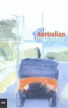 The Australian short story : a collection, 1890s-1990s