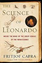 The science of Leonardo : inside the mind of the great genius of the Renaissance
