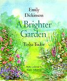 A brighter garden