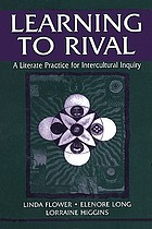 Learning to rival a literate practice for intercultural inquiry
