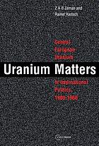 Uranium matters : Central European uranium in international politics, 1900-1960
