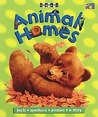 Animal homes