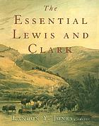 The essential Lewis and Clark