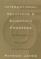 International relations and scientific progress : structural realism reconsidered