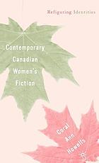 Contemporary Canadian women's fiction : refiguring identities