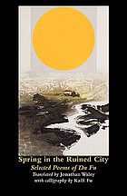 Spring in the ruined city : selected poems