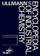 Ullmann's encyclopedia of industrial chemistry