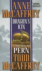 Dragon's Kin A New Novel of Pern