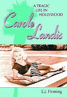 Carole Landis : a tragic life in Hollywood