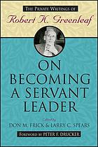 On becoming a servant-leader