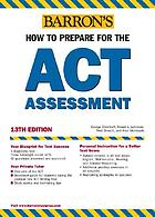 Barron's how to prepare for the ACT assessment
