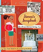 Sienna's scrapbook : our African-American heritage trip