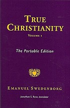 True Christianity : the portable edition