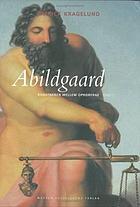 Abildgaard : kunstneren mellem opr·orerne