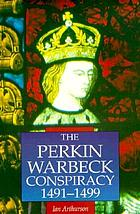 The Perkin Warbeck conspiracy, 1491-1499