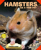 Hamsters : as a new pet