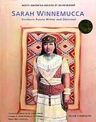 Sarah Winnemucca : northern Paiute writer and diplomat