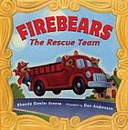 Firebears : the rescue team