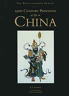 The Bretschneider albums : 19th century paintings of life in China