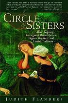 A circle of sisters : Alice Kipling, Georgiana Burne-Jones, Agnes Poynter and Louisa Baldwin