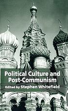 Political culture and post-communism