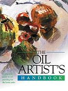 Artist's Handbook Oils : materials, techniques, color and composition, style, oils