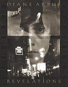 Diane Arbus : revelations
