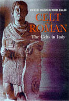 Celt and Roman : the Celts of Italy