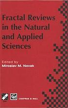 Fractal reviews in the natural and applied sciences : proceedings of the Third IFIP Working Conference on Fractals in the Natural and Applied Sciences, 1995