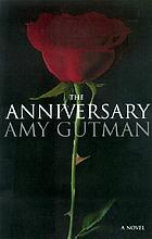 The anniversary : a novel