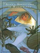 The annotated Alice : Alice's adventures in Wonderland & Through the looking glass