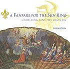 A fanfare for the Sun King : unfolding fans for Louis XIV
