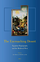 The encroaching desert : Egyptian hagiography and the medieval west