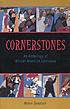 Cornerstones : an anthology of African American literature