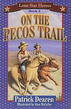 On the Pecos Trail