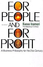 For people and for profit : a business philosophy for the 21st century