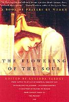 The flowering of the soul : a book of prayers by women