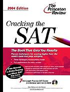 Cracking the SAT : with practice tests on CD-ROM