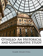 Othello: an historical and comparative study