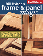 Bill Hylton's frame & panel magic