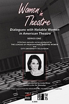 Women in theatre Dialogues with notable women in American theatre