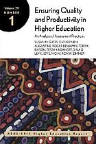 Ensuring quality and productivity in higher education : an analysis of assessment practices