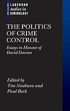 The politics of crime control : essays in honour of David Downes