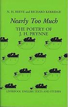 Nearly too much : the poetry of J.H. Prynne