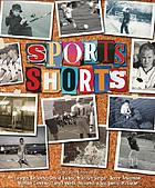 Sports shorts : an anthology of short stories